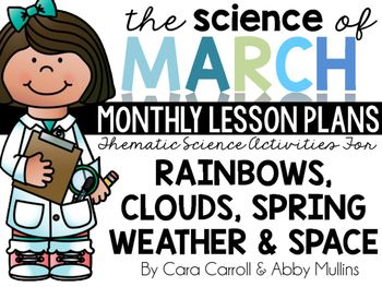 In this JAM-PACKED resource, you will find four weeks worth of science lesson plans including cross-curricular activities for ELA and math. The Science of February covers RAINBOWS/COLOR SCIENCE, CLOUDS, SPRING WEATHER, and SUN/MOON/STARS, and includes lesson plans, experiments, non-fiction texts, science notebook activities, vocabulary resources, and MORE!