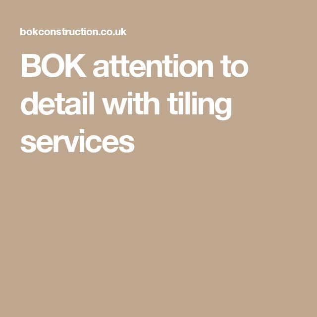 BOK attention to detail with tiling services