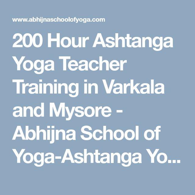 200 Hour Ashtanga Yoga Teacher Training in Varkala and Mysore - Abhijna School of Yoga-Ashtanga Yoga, Hatha Yoga, Yoga Therapy 200 H Teacher training in Varkala Kerala India