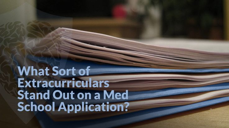 good extracurricular activities for med school