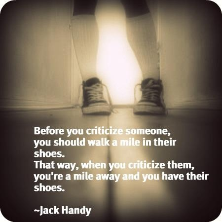 Quotbefore You Criticize Someonequot Jack Handey Deep Thoughts