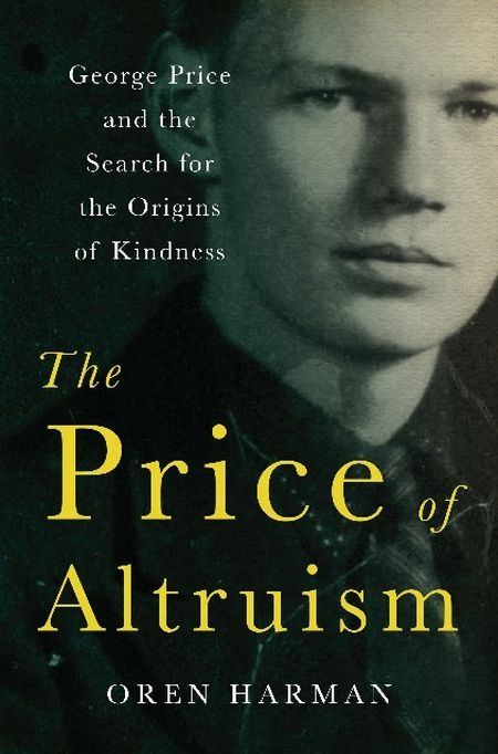 "In his search for the origins of kindness, George Price developed ""what's still regarded as the most accurate mathematical, biological and evolutionary model for altruism.""  But what does it say that Price, trying to prove wrong his own theory, committed suicide when he felt he no longer had opportunities to ""help"" the needy?"