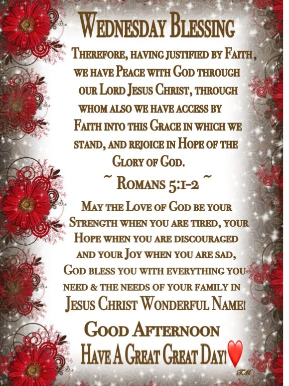 Wednesday Blessing~~J~ Romans 5:1-2 (With images)   Wednesday ...