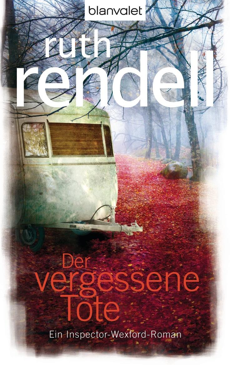 """""""Wo die Niedertracht in den Gärten blüht"""": Eine Buchempfehlung von Ulrike Bauer zum Buch """"Der vergessene Tote"""" von Ruth Rendell aus dem Blanvalet Verlag!"""