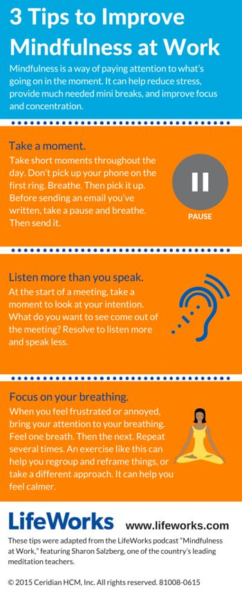 Infographic 3 Tips To Improve Mindfulness At Work Work
