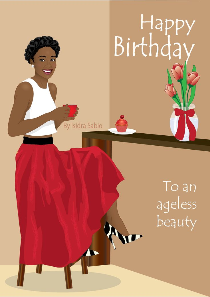 Card AVAILABLE NOW-This Afrocentric birthday card women shows an radiantly happy and gorgeous black woman at a coffee shop. Her beautiful natural hair in a braid around her head; she is wearing a white tank top, a red maxi skirt, and zebra skin print shoes. There's a red frosting cupcake and an elegant vase with flowers on a table in front of her. Original art by Isidra Sabio