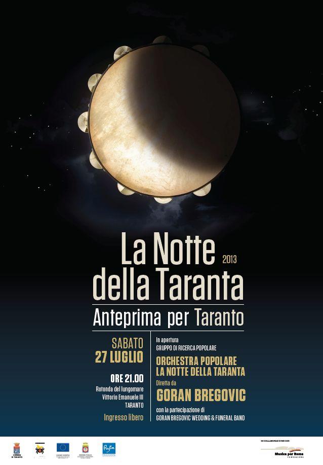 "27/07/2013 ""La Notte della Taranta"" dedica a Taranto la sua anteprima"
