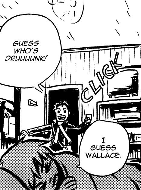 Wallace Wells of Scott Pilgrim.  He is kind of a role model