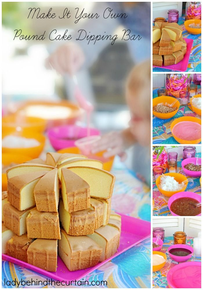 Make It Your Own Pound Cake Dipping Bar