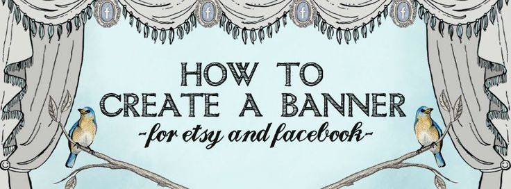 How to Create an Etsy Banner or Facebook Cover Photo | The Postman's Knock