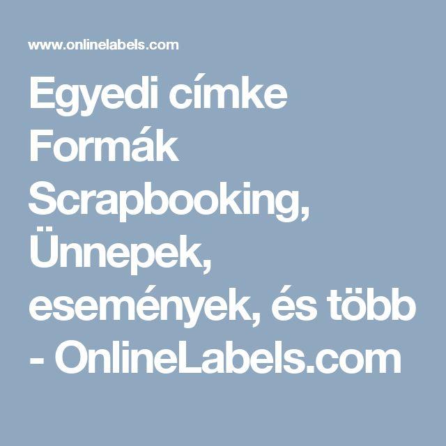Egyedi címke Formák Scrapbooking, Ünnepek, események, és több - OnlineLabels.com