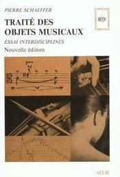 Pierre SCHAEFFER: Traite des objets musicaux