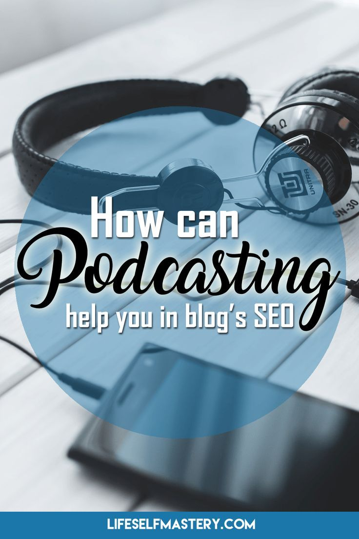 How can pod-casting help you in blog's SEO. Click through to learn more!