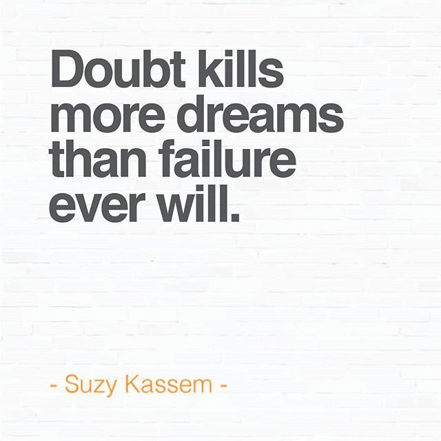 #DSwordonthestreet Doubt kills more dreams than failure ever will - Quote.