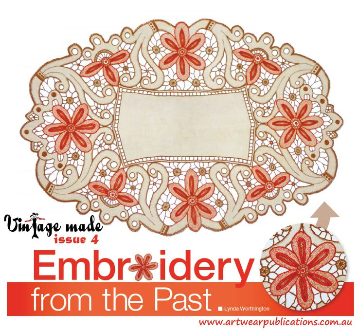 So, is it doily, doyley, doilie, or doyly? Enjoy some embroidery from the past, from the collection at The Embroiderers Guild, Victoria. Vintage Made issue 4 is available at http://artwearpublications.com.au/back-issues/back-issue-vintage-made-magazine-4.html