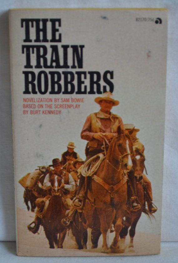 The Train Robbers by Sam Bowie Based on the by FloridaFinders, $5.00