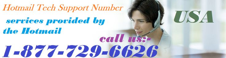 Provide best support for the Hotmail Login Issues if you are facing mostly, We have best team players for resolve  your problem related to Hotmail just Like, Hotmail Account Hacked, Hotmail Password Reset  , Hotmail Email Sending & Receiving hassles so bell on our Hotmail Support  Number 1-877-729-6626 and follow the steps which are given by our Hotmail Support Experts.For more information visit our website http://www.monktech.us/hotmail-customer-support-number.html