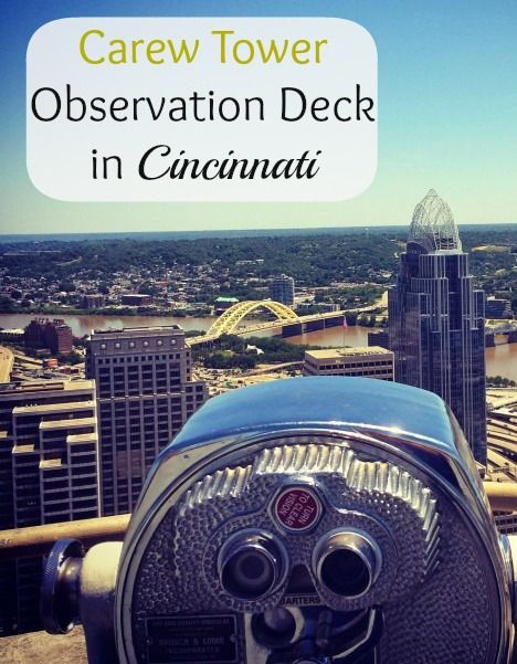 Carew Tower Observation Deck in Cincinnati  Priceless view for a $2 Admission