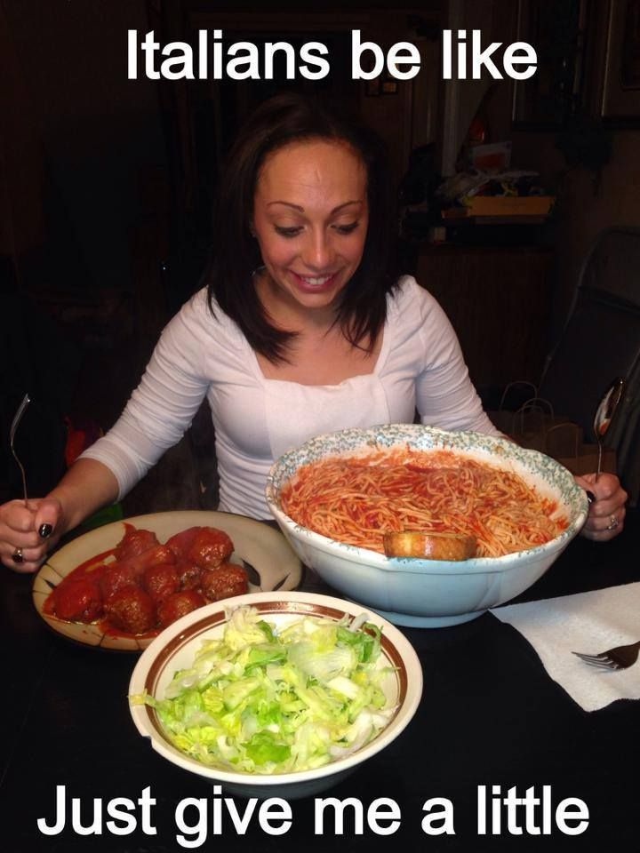Italians be like just give me a little