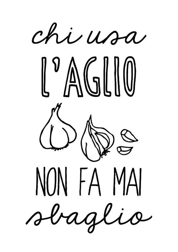 "italian kitchen poster kitchen art print italian by ShufflePrints ""who uses the garlic is never wrong"""