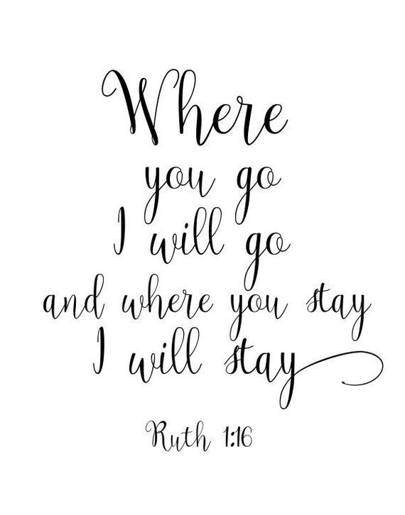 Where You Go I Will Go, Bible Verse Wall Art, Ruth 1:16
