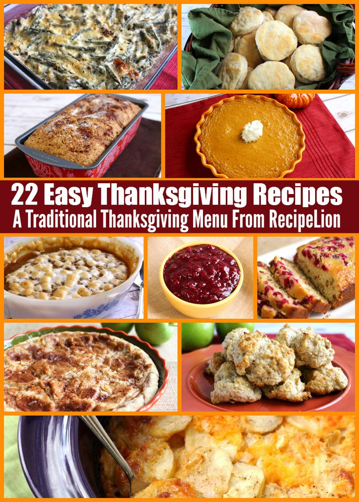 22 Easy Thanksgiving Recipes: A Traditional Thanksgiving Menu From RecipeLion - This collection of Thanksgiving side dishes, turkey recipes, and Thanksgiving desserts will help make your holiday meal perfect.