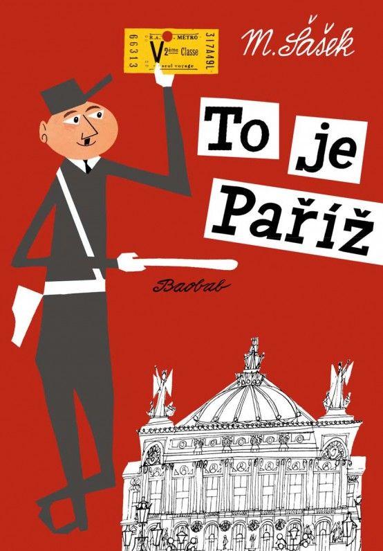 V létě jedu do Paříže, heč, heč. A tak s mámou studujeme, jak to tam vlastně vypadá.                 ...To je Paříž