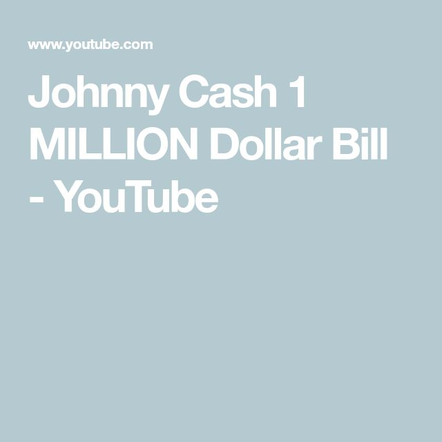 Johnny Cash 1 MILLION Dollar Bill – YouTube