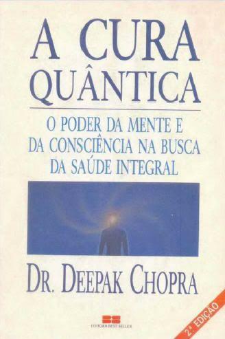 Só Livros para Download: Deepak Chopra - A Cura Quântica
