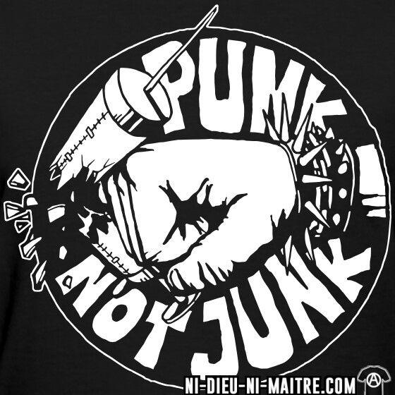 Punk not junk ni dieu ni maître anarchie!