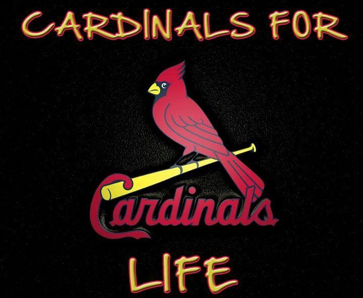 Cardinals For Life!