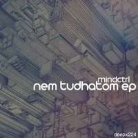 Mindctrl - Nem tudhatom by katkoattila on SoundCloud
