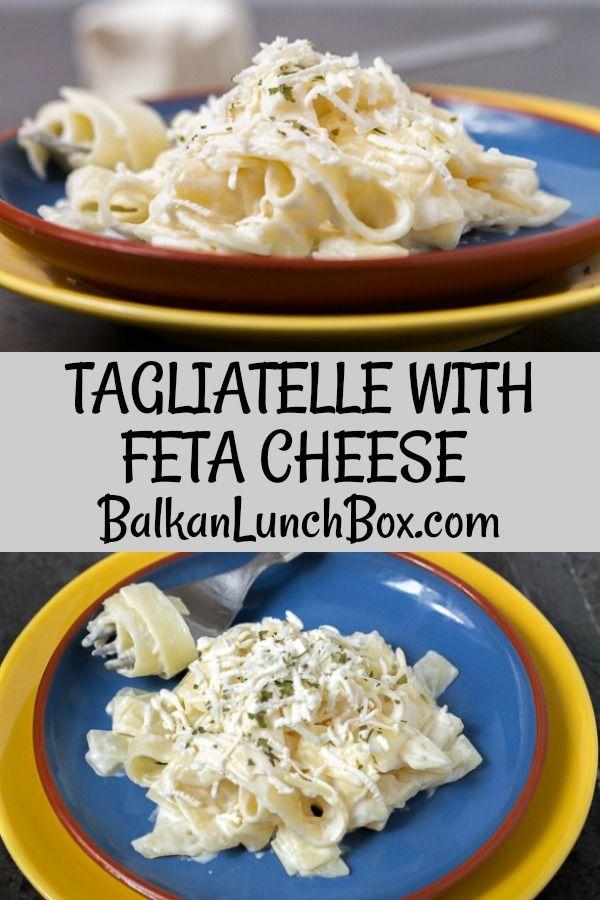 Tagliatelle With Feta Cheese Omac Balkan Lunch Box Recipe Feta Cheese Recipes Recipe Using Feta Cheese Feta