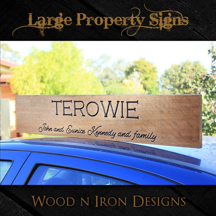 Large Tasmanian Oak Property sign.