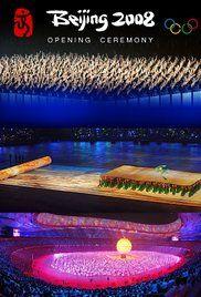 Watch Beijing Opening Ceremony Online. Coverage of the opening ceremony of the 2008 Summer Olympic Games in Beijing.
