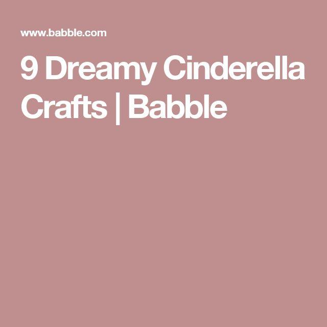 9 Dreamy Cinderella Crafts | Babble