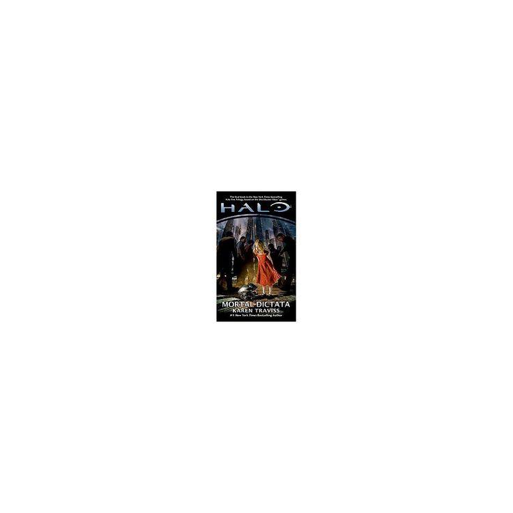 Halo : Mortal Dictata (Reprint) (Paperback) (Karen Traviss)