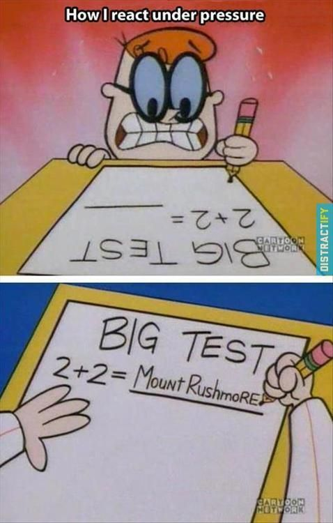 Well that's exactly how my math final's gonna go