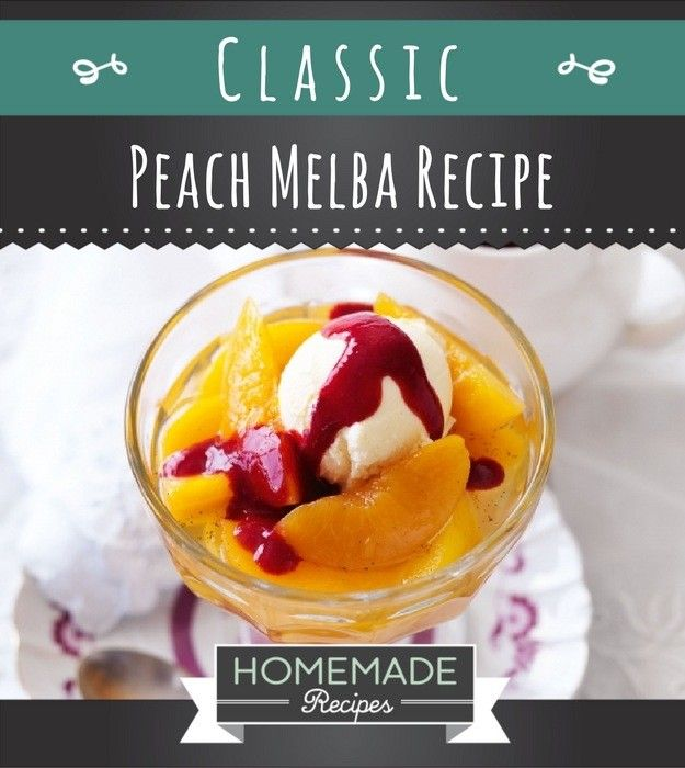 Classic Peach Melba Recipe You Can't Resist | https://homemaderecipes.com/peach-melba-recipe/