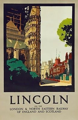 TX343 Vintage LINCOLN LNER Railway British Travel Poster Re-Print A2/A3/A4