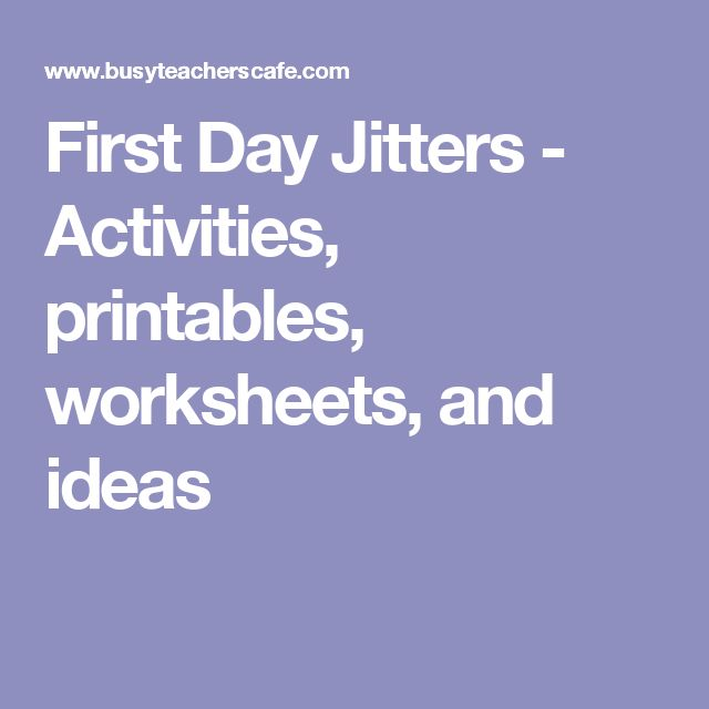 First Day Jitters - Activities, printables, worksheets, and ideas