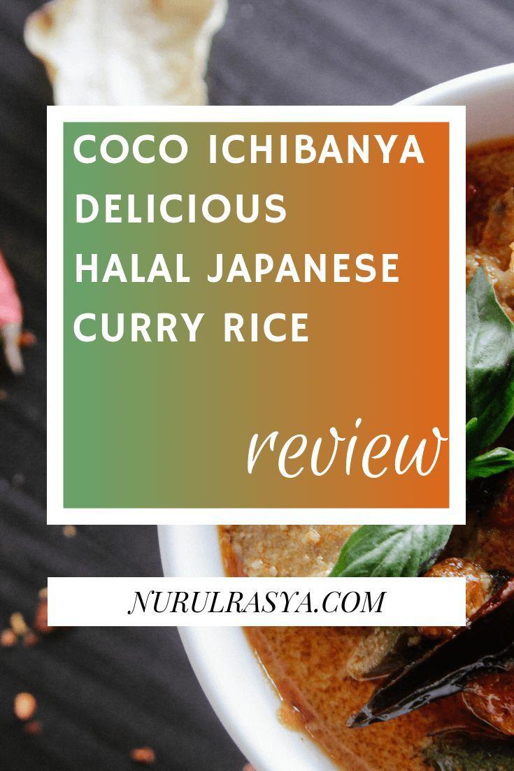 Coco Ichibanya Halal Japanese Curry Rice Review Japanese Curry Curry Rice Halal