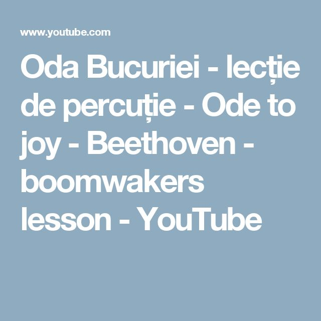Oda Bucuriei - lecție de percuție -   Ode to joy - Beethoven - boomwakers lesson - YouTube