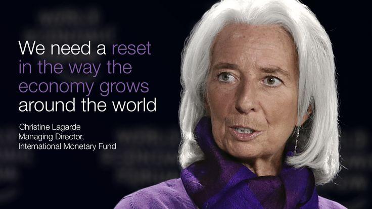 Christine Lagarde, Managing Director, International Monetary Fund, at the World Economic Forum: