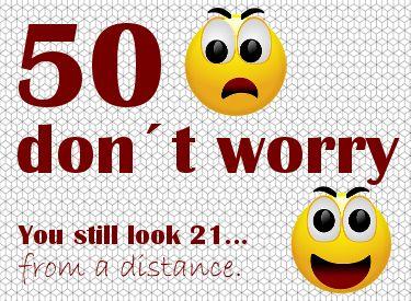 Grappige verjaardagskaart, don't worry 50!