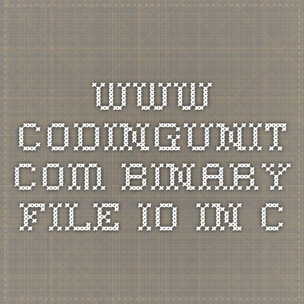 www.codingunit.com binary file io in C