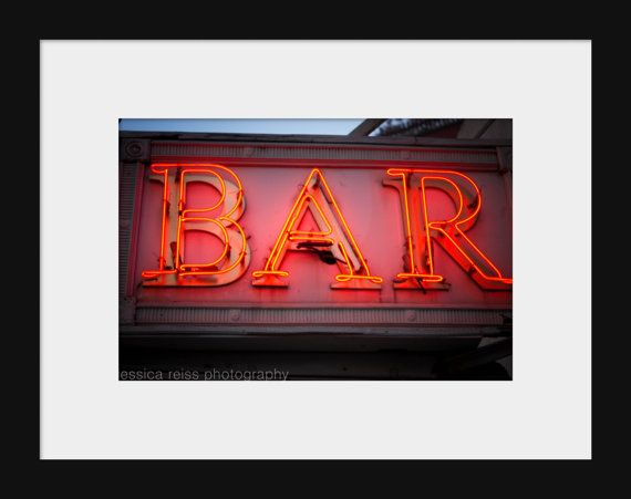 Neon Bar Sign Photograph Bar Decor Vintage Rustic Industrial