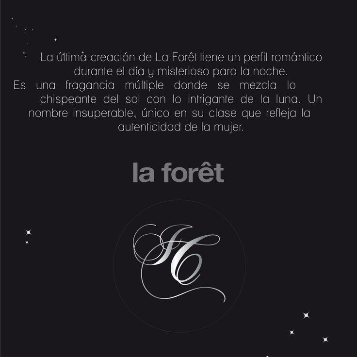 La más reciente creación de La Forêt.  Abril de 2014