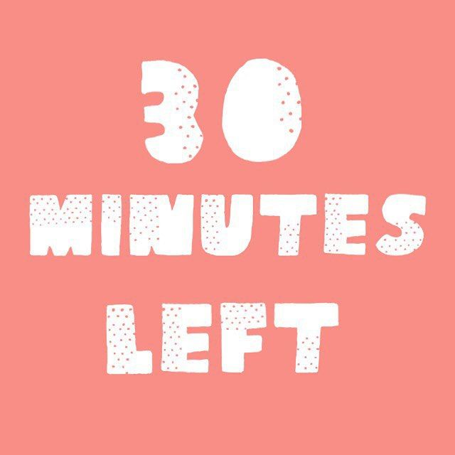 30 Minutes Left In Our Happy Hour! Thanks So Much For