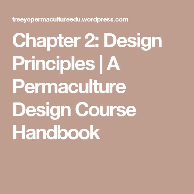Chapter 2: Design Principles | A Permaculture Design Course Handbook